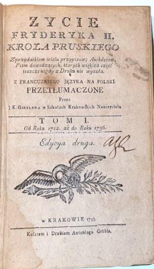 LAVEAUX  - ŻYCIE FRYDERYKA II. KRÓLA PRUSKIEGO T. I. wyd. 1793