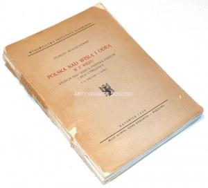 WOJCIECHOWSKI- POLSKA NAD WISŁĄ I ODRĄ W X WIEKU wyd. 1939 dedykacja z autografem