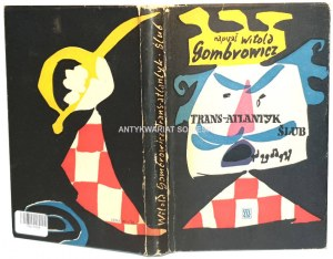 GOMBROWICZ- TRANS-ATLANTYK, ŚLUB wyd.1957