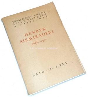 TOWARZYSTWO ZACHĘTY SZTUK PIĘKNYCH W WARSZAWIE- HENRYK SIEMIRADZKI 1843-1902