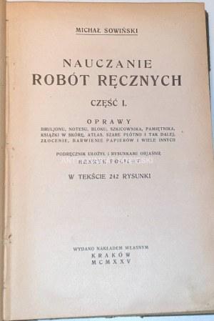 SOWIŃSKI- NAUCZANIE ROBÓT RĘCZNYCH cz. 1 wyd. 1925 introligatorstwo