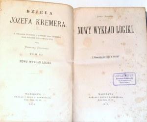 KREMER- NOWY WYKŁAD LOGIKI wyd. 1878