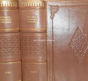 MITCHELL - PRZEMINĘŁO Z WIATREM 1948r. T.1-4 [komplet w 2 wol.]