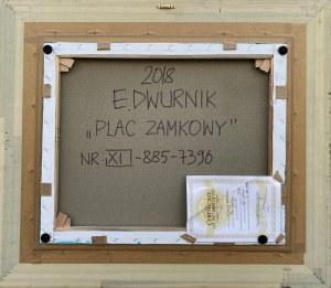 Edward Dwurnik, Plac Zamkowy, 2018