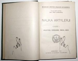 1922 - Jacyna, NAUKA ARTYLERII; Balistyka, strzelanie, proch, gazy (ładny egz.)