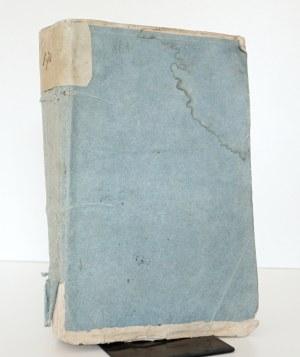 1822 [Niemcewicz] ZBIÓR PAMIĘTNIKÓW HISTORYCZNYCH o dawney Polszcze z rękopismów, tudzież dzieł w różnych językach o Polszcze wydanych oraz z listami oryginalnemi królów i znakomitych ludzi w kraju naszym. T. 1