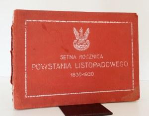1930 - Pawłowski, SETNA ROCZNICA POWSTANIA LISTOPADOWEGO 1830-1930