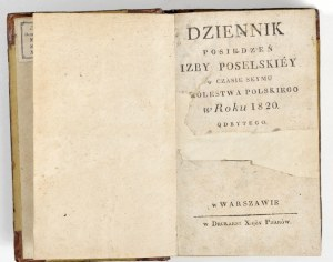 1820 - DZIENNIK POSIEDZEŃ IZBY Poselskiej w czase Seymu Królestwa Polskiego w roku 1820 odbytego