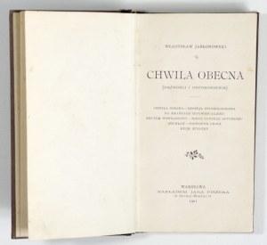 1901 - Jabłonowski, CHWILA OBECNA (dążności i usposobienia)