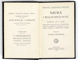 1907 - NAUKA I WOLNOMYŚLNOŚĆ. Rozprawy, listy i mowy Marcelego Berthelot, Ferdynanda Buisson, Jerzego Clemenceau, Gabrjela Séailles i Maurycego Vernès