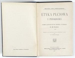 1911 - Foerster, ETYKA PŁCIOWA i pedagogika; nowe uzasadnienie prawd starych