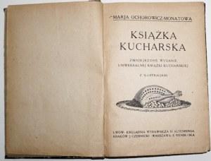 1918 - Ochorowicz-Monatowa, KSIĄŻKA KUCHARSKA