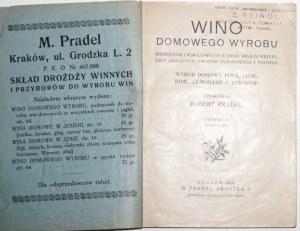 1928 - Pradel, WINO DOMOWEGO WYROBU; podręcznik i wskazówki do wyrobu wina
