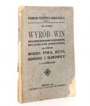1922 - Wobarg, WYRÓB WIN sposobem domowym i ulepszonym
