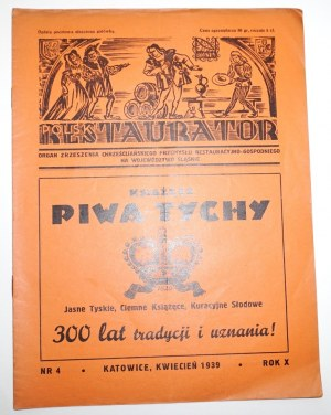 1939 - [Rocznik] POLSKI RESTAURATOR Browary Tychy Tyskie Żywiec Okocim Rybnicki Kantorowicz Cieszyn Książęce Stock Martini Meissner Poniecki Grodziskie Kantorowicz Piekary Śląskie