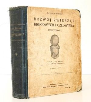 1918 - Bonnet, ROZWÓJ ZWIERZĄT kręgowych i człowieka