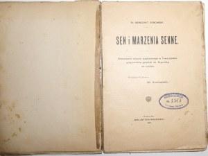 1907 - Dybowski, SEN I MARZENIA SENNE