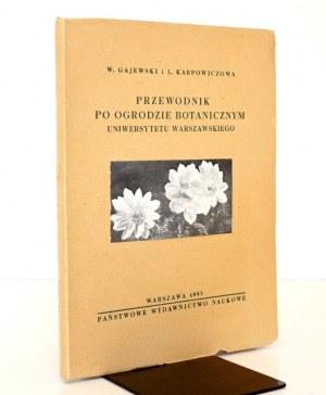 1953 - Gajewski, PRZEWODNIK PO OGRODZIE BOTANICZNYM Uniwersytetu Warszawskiego