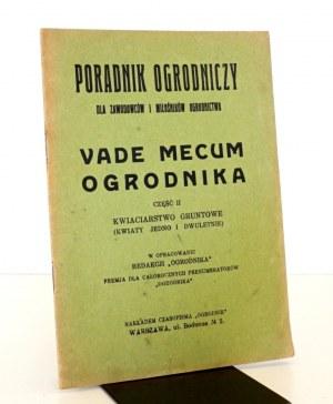1932 VADE MECUM OGRODNIKA- Kwiaciarstwo gruntowe (kwiaty jedno- i dwuletnie)