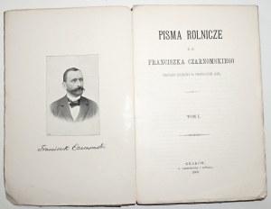 1900 - PISMA ROLNICZE ś. p. Franciszka Czarnomskiego. T. 1-2