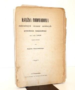 1868 - Stanowski, KSIĄŻKA RODOWODOWA znakomitszych OWCZARNI zarodowych pochodzenia hiszpańskiego na rok 1868, z pięciu tablicami