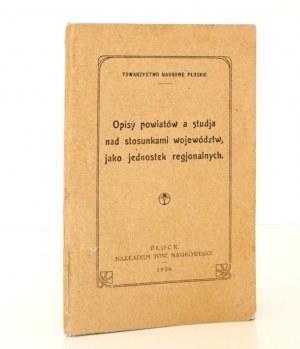 1928 - OPISY POWIATÓW a studja nad stosunkami województw, jako jednostek regionalnych