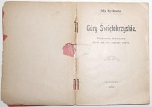 1906 - Kęczkowska, GÓRY ŚWIĘTOKRZYSKIE, wiadomości historyczne, baśni, podania, legendy