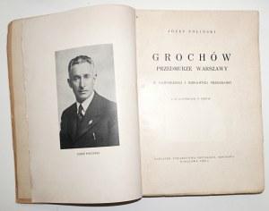 1938 - Poliński, GROCHÓW przedmurze WARSZAWY w dawniejszej i niedawnej przeszłości [księga pamiątkowa]