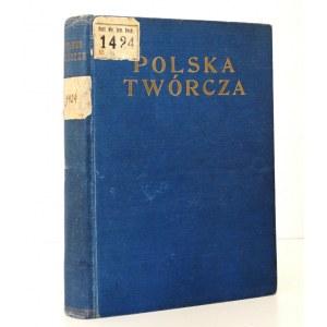 1932 - [Warszawa, Wilno, Sandomierskie, Polesie, Tatry] Goetel, POLSKA TWÓRCZA ilustracje, geografia, przyroda, legiony, lotnictwo, Afryka