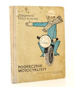 Więckowski, PODRĘCZNIK MOTOCYKLISTY [wyd. 1]