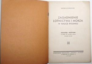 1939 [rysunek- lotnictwo, morze] Szczepkowski, ZAGADNIENIA LOTNICTWA i MORZA w nauce rysunku