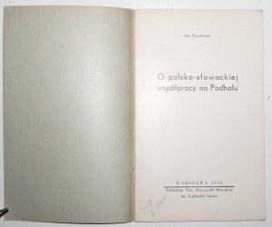 1938 - [turystyka, Podhale] Reychman, O POLSKO-SŁOWACKIEJ współpracy na PODHALU