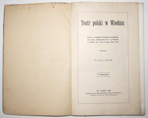 [Wyspiański S.] [Sędziowskie, Warszawianka] 1910 Teatr Polski w Wiedniu [lustracje]