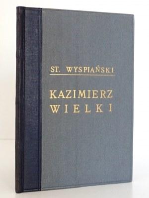 Wyspiański S., KAZIMIERZ WIELKI wyd. 4