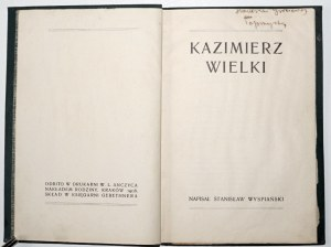 Wyspiański S., KAZIMIERZ WIELKI, wyd. 3