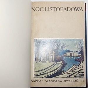 Wyspiański S., [pierwodruk!] NOC LISTOPADOWA wyd. 1