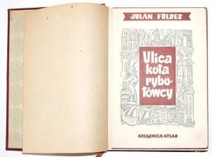 Foldes J., ULICA KOTA RYBOŁÓWCY [Czerwińska] stan idealny