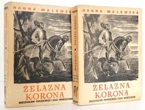 Malewska A., ŻELAZNA KORONA t.1-2 [drzeworyty Bartłomiejczyk]