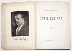 Plater-Zbyrek I., ŻYCIE BEZ RĄK, 1931