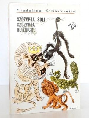 Samozwaniec M., SZCZYPTA SOLI, SZCZYPTA BLIŹNICH [Berezowska M.] [wyd.1]
