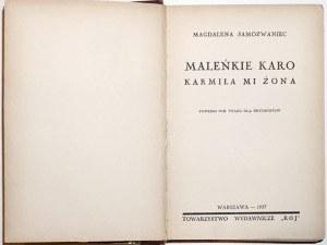 Samozwaniec M., MALEŃKIE KARO karmiła mi żona, 1937 [wyd.1]