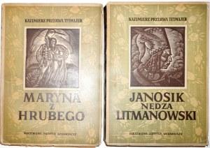 Tetmajer K., LEGENDY TATR: MARYNA, JANOSIK t.1-2 [Skoczylas] [Rudziński] stan bdb