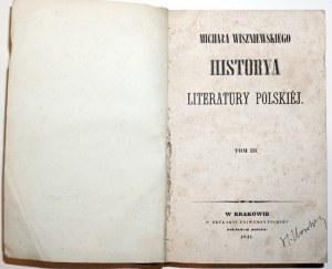 Wiszniewski M., HISTORYA LITERATURY POLSKIEJ, 1841