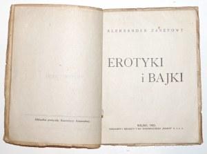 Zasztowt A., EROTYKI I BAJKI, Wilno 1923