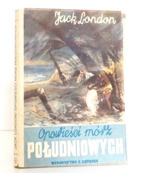 London J., OPOWIEŚCI MÓRZ POŁUDNIOWYCH