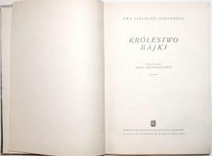 Szelburg-Zarembina E., KRÓLESTWO BAJKI [wyd.1] [Orłowska-Gabryś]
