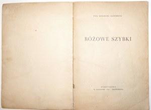 Szelburg-Zarembina E., RÓŻOWE SZYBKI