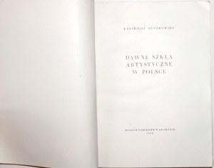 Buczkowski K, DAWNE SZKŁA ARTYSTYCZNE W POLSCE [Werner] [1500egz.] [ilustracje]