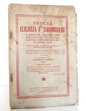 Kijeński S., PROCES ELIGJUSZA NIEWIADOMSKIEGO 1923 [Narutowicz]