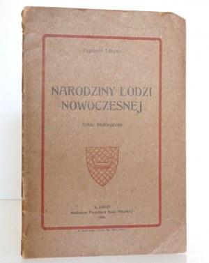 Lorentz Z., NARODZINY ŁODZI NOWOCZESNEJ, 1926 [ilustracje]